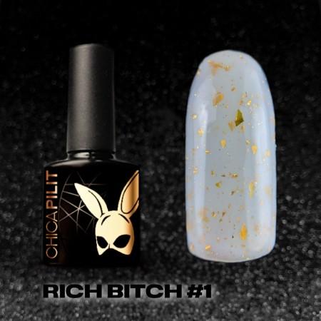 RICH BITCH #1