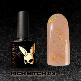 RICH BITCH #3