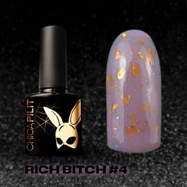 RICH BITCH #4